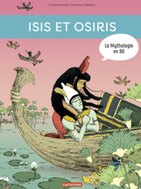 Livre numérique La Mythologie en BD - Isis et Osiris
