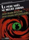 Libro electrónico Le père Noël ne meurt jamais