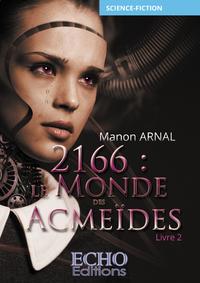 Livre numérique 2166 : le monde des Acmeïdes