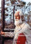 Livre numérique Omraam Mikhaël Aïvanhov ou l'esprit de fraternité