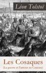 Livre numérique Les Cosaques (La guerre et l'amour au Caucase)