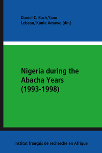 Livre numérique Nigeria during the Abacha Years (1993-1998)