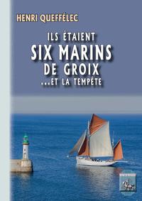 Livre numérique Ils étaient six marins de Groix... et la tempête