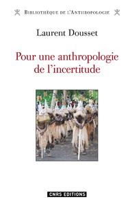 Livre numérique Pour une anthropologie de l'incertitude