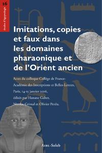 Livre numérique Imitations, copies etfaux dansles domaines pharaonique etdel'Orient ancien