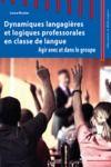 Livre numérique Dynamiques langagières et logiques professorales en classe de langue