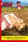 Livre numérique Toni der Hüttenwirt 223 – Heimatroman