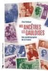 Livre numérique Mes ancêtres les Gauloises