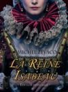 Livro digital La Reine Isabeau - Edition Intégrale