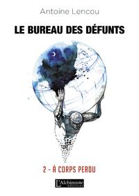Livre numérique Le Bureau des Défunts – 2 : À corps perdu