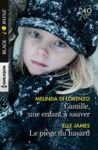 Livre numérique Camille, une enfant à sauver - Le piège du hasard