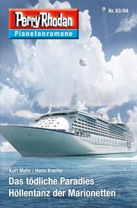 Livre numérique Planetenroman 83 + 84: Das tödliche Paradies / Höllentanz der Marionetten