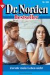 Electronic book Dr. Norden Bestseller 328 – Arztroman