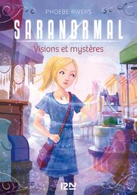 Livre numérique Saranormal - tome 07 : Visions et secrets