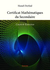 Livre numérique Certificat Mathématiques du Secondaire