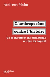 Livre numérique L'anthropocène contre l'histoire