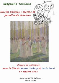 Livre numérique Nicolas Sarkozy : sketchs et parodies de chansons