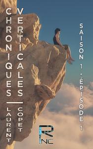 Livre numérique Chroniques Verticales - Saison 1 - Épisode 1