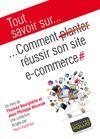Livre numérique Tout savoir sur... Comment réussir son site e-commerce