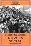 Livre numérique 3 Libros para Conocer Novela Social