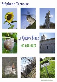 Livre numérique Le Quercy Blanc, en couleurs
