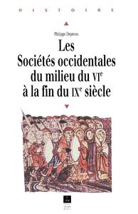 Electronic book Les sociétés occidentales du milieu du VIe à la fin du IXesiècle