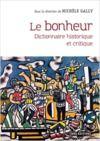 Electronic book Le bonheur - Dictionnaire historique et critique
