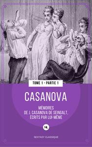 Livre numérique Mémoires de J. Casanova de Seingalt écrits par lui-même - Tome 1, première partie