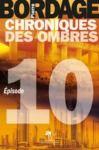 Electronic book Chroniques des Ombres épisode 10