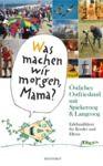 """Libro electrónico """"Was machen wir morgen, Mama?"""" Östliches Ostfriesland mit Spiekeroog & Langeoog"""