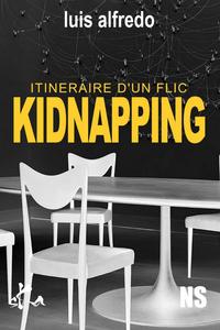 Livre numérique Itinéraire d'un flic - KIDNAPPING