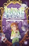 Livre numérique Jeanne de Mortepaille - tome 2 Les Passeurs de savoirs