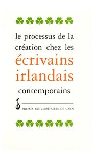 Livre numérique Le processus de création chez les écrivains irlandais contemporains