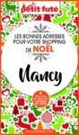 Livre numérique SHOPPING DE NOËL À NANCY 2020 Petit Futé