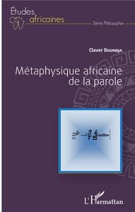 Livre numérique Métaphysique africaine de la parole