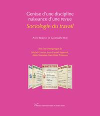 Livre numérique Genèse d'une discipline, naissance d'une revue: Sociologie du travail