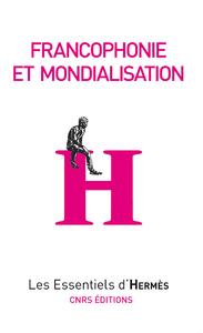 Livre numérique Francophonie et mondialisation