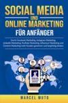 Libro electrónico Social Media und Online Marketing für Anfänger