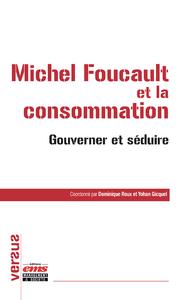 Livre numérique Michel Foucault et la consommation