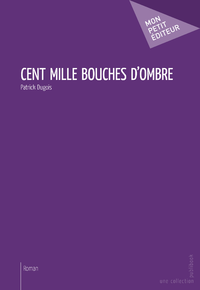 E-Book Cent mille bouches d'ombre
