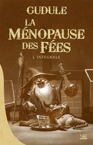 Livre numérique La Ménopause des fées - L'Intégrale