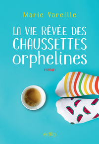 Livre numérique Vie rêvée des chaussettes orphelines (La)