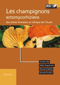 Electronic book Les champignons ectomycorhiziens des arbres forestiers en Afrique de l'Ouest