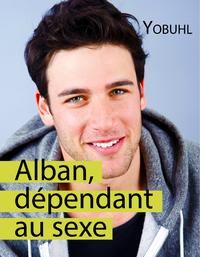 Livre numérique Alban, dépendant au sexe