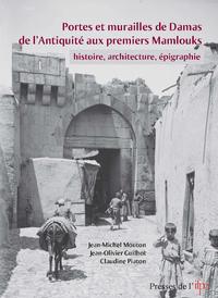 Livre numérique Portes et murailles de Damas de l'Antiquité aux premiers mamlouks