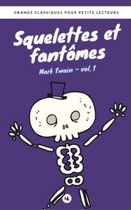 Livre numérique Squelettes et fantômes, vol. 1