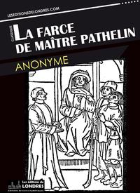 Livre numérique La farce de Maitre Pathelin