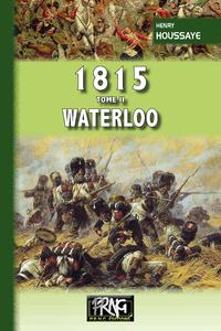 Livre numérique 1815 • Tome 2 : Waterloo