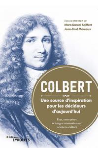 Electronic book Colbert. une source d'inspiration pour les décideurs d'aujourd'hui