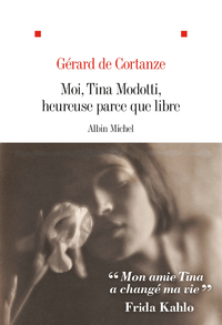 Livre numérique Moi Tina Modotti heureuse parce que libre